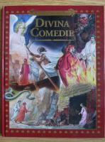 Divina Comedie. Nemuritorul poem al lui Dante Alighieri (seria Miturile si Legendele Lumii, volumul 6)