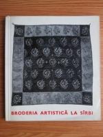 Anticariat: Dobrila Stojanovici - Broderia artistica la sarbi
