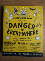 Docter Noel Zone - Danger is everywhere
