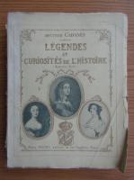 Anticariat: Docteur Cabanes - Legendes et curiosites de l'histoire (circa 1920)