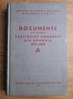 Anticariat: Documente din istoria Partidului Comunist din Romania 1917-1922