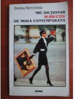 Doina Berchina - Mic dictionar subiectiv de moda contemporana