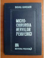 Anticariat: Doina Ionescu - Micro chirurgia nervilor periferici