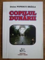Anticariat: Doina Popescu Braila - Copilul dunarii