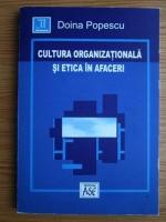 Doina Popescu - Cultura organizationala si etica in afaceri