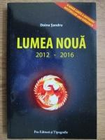 Doina Sandru - Lumea noua 2012-2016