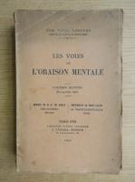 Dom Vital Lehodey - Les voies de l'oraison mentale (1934)