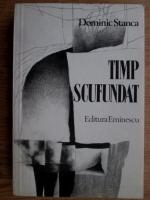 Anticariat: Dominic Stanca - Timp scufundat