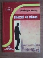 Anticariat: Dominique Douay - Amatorul de tablouri