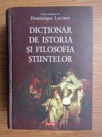 Anticariat: Dominique Lecourt - Dictionar de istoria si filosofia stiintelor