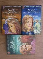 Anticariat: Dominique Saint Alban - Noele aux quatre vents (3 volume)