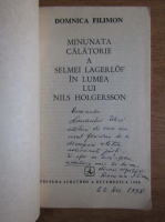 Anticariat: Domnica Filimon - Minunata calatorie a Selmei Lagerlof in lumea lui Nils Holgersson (cu autograful autoarei)