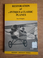Don Dwiggins - Restoration of antique and classic planes