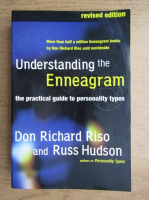 Don Richard Riso - Understanding the enneagram. The practical guide to personality types