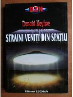 Anticariat: Donald Keyhoe - Straini veniti din spatiu
