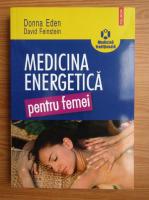 Donna Eden - Medicina energetica pentru femei