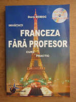 Dora Boboc - Invatati franceza fara profesor, curs practic
