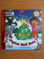 Anticariat: Dora l'exploratrice. Joyeux Noel Dora!