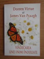 Anticariat: Doreen Virtue - Vindecarea unei inimi indoliate