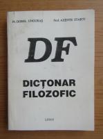Anticariat: Dorel Unguras - Dictionar filozofic