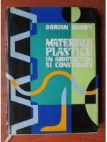 Dorian Hardt - Materiale plastice in arhitectura si constructii