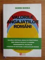 Anticariat: Dorin Bodea - Valorile angajatilor romani
