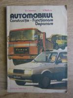 Dorin Cristescu - Automobilul. Constructie, functionare si depanare