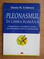 Anticariat: Dorin N. Uritescu - Pleonasmul in limba romana