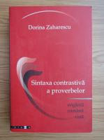 Anticariat: Dorina Zaharescu - Sintaxa contrastiva a proverbelor