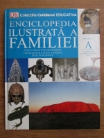 Anticariat: Dorling Kindersley - Enciclopedia ilustrata a familie (volumul 1)