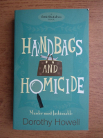 Anticariat: Dorothy Howell - Handbags and homicide