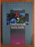 Doru Pop - Introducere in teoria media