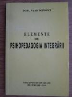Doru Vlad Popovici - Elemente de psihopedagogia integrarii