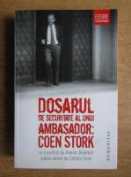 Dosarul de securitate al unui ambasador. Coen Stark