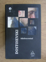 Dostoievski - Adolescentul
