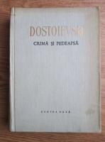 Dostoievski - Crima si pedeapsa (cu ilustratii de Aurel Stoicescu)