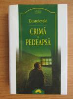 Dostoievski - Crima si pedeapsa (Leda Clasic)