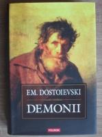 Dostoievski - Demonii (editura Polirom, 2007)