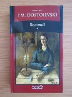 Dostoievski - Demonii (volumul 1)
