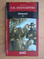 Dostoievski - Demonii (volumul 2)