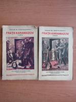 Dostoievski - Fratii Karamazov (2 volume, 1929)