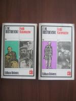Anticariat: Dostoievski - Fratii Karamazov (2 volume)