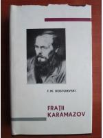 Dostoievski - Fratii Karamazov (editie bibliofila)