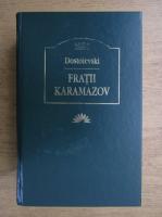 Dostoievski - Fratii Karamazov