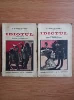 Dostoievski - Idiotul (2 volume, 1920)
