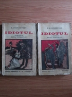 Dostoievski - Idiotul (2 volume, editie veche)