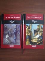 Dostoievski - Idiotul (2 volume)