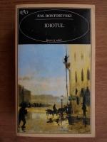 Dostoievski - Idiotul (Rao Clasic)
