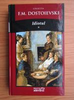 Anticariat: Dostoievski - Idiotul (volumul 1)