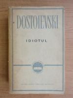 Anticariat: Dostoievski - Idiotul